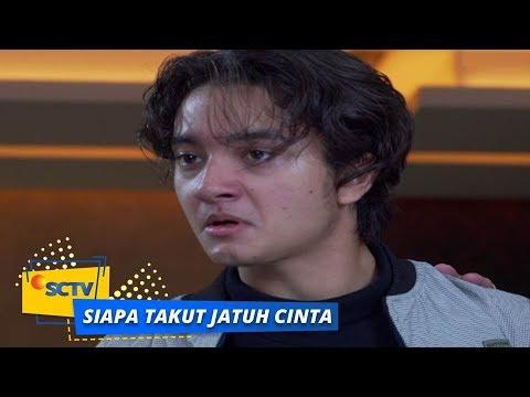 Highlight Siapa Takut Jatuh Cinta - Episode 230