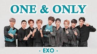 [ Indo - Eng Sub ] EXO - ONE AND ONLY Lyrics