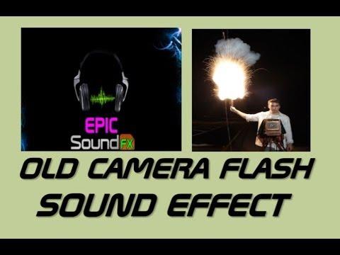 OLD camera flash sound effect - EPICsoundFX - YouTube