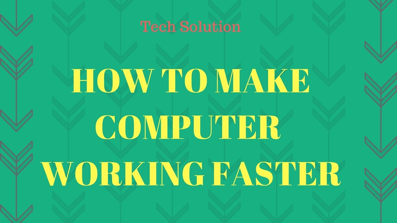 how to make windows 10 computer faster