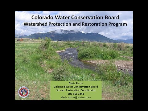 Chris Sturm - Colorado Water Conservation Board Watershed Protection and Restoration Program