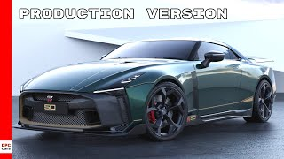 2021 Nissan GT-R50 by Italdesign Production Version