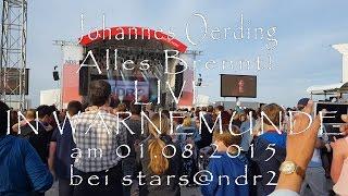 Johannes Oerding - Alles brennt! - LIVE in Warnemünde bei Stars@NDR2 am 01.08.2015