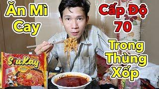 Lâm Vlog - Thử Thách Ăn Mì Cay Cấp Độ 70 Trong Thùng Xốp | SiuKay Spicy FIRE Noodles Challenge