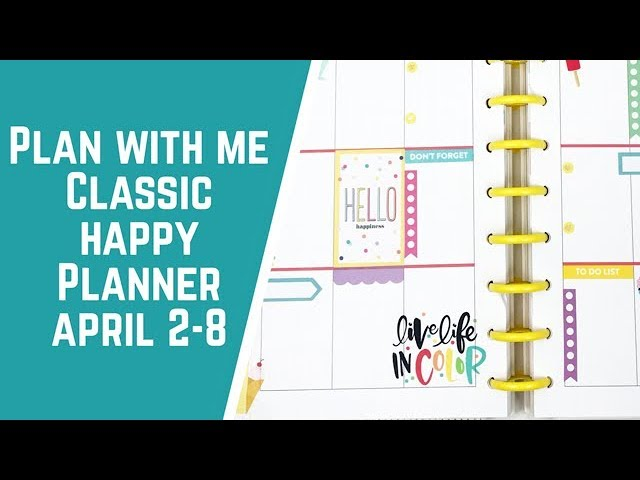 plan-with-me-classic-happy-planner-april-2-8