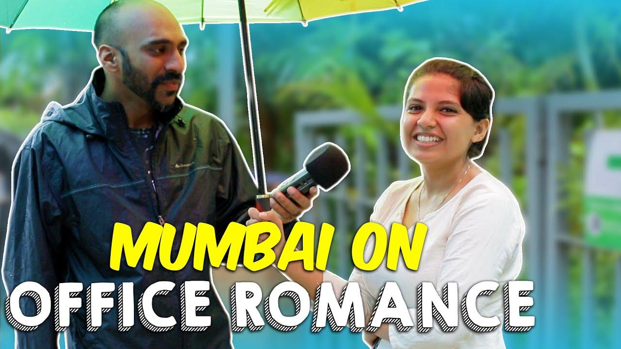 Mumbai On Office Romance | Being Indian