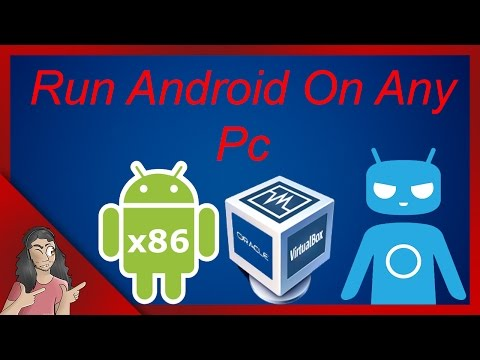 Android x86 - Run Android & Cyanogenmod On Any PC Without Bluestacks Or Youwave
