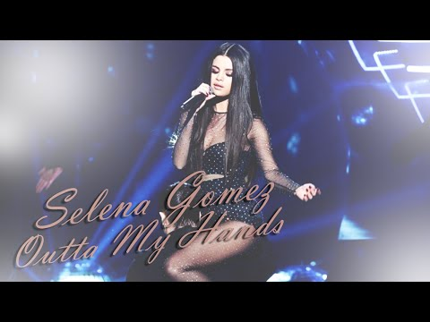 Selena Gomez – Outta My Hands (Loco) | By Tori