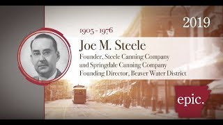 Joe M. Steele: 2019 Arkansas Business Hall of Fame (Video courtesy of the Sam M. Walton College of Business at the University of Arkansas)