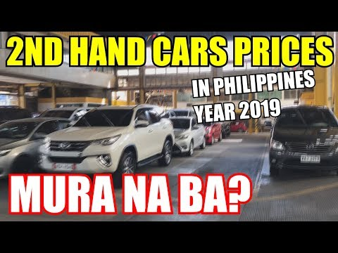 SECOND HAND CAR PRICES IN THE PHILIPPINES 2019 L TIP SA PAGBILI NG 2ND CAR