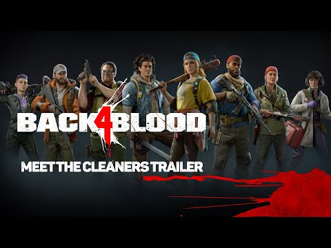Back 4 Blood - Meet the Cleaners Trailer