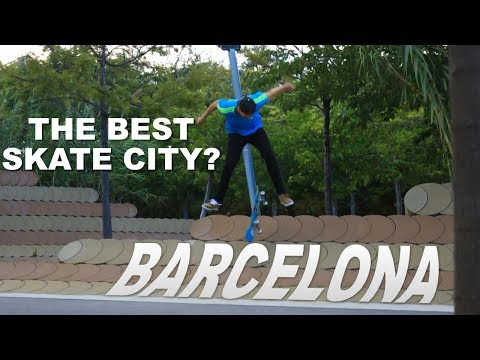 BARCELONA - Is It Still The Best Skate City?