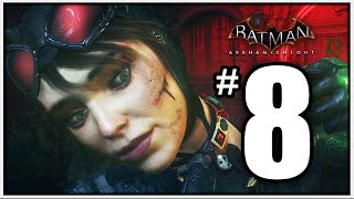 Batman Arkham Knight Walkthrough Part 8 - HERE KITTY - [Arkham Knight Gameplay 1080p PS4]
