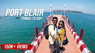 Andaman And Nicobar Islands Tourism Video | Port Blair Things To Do