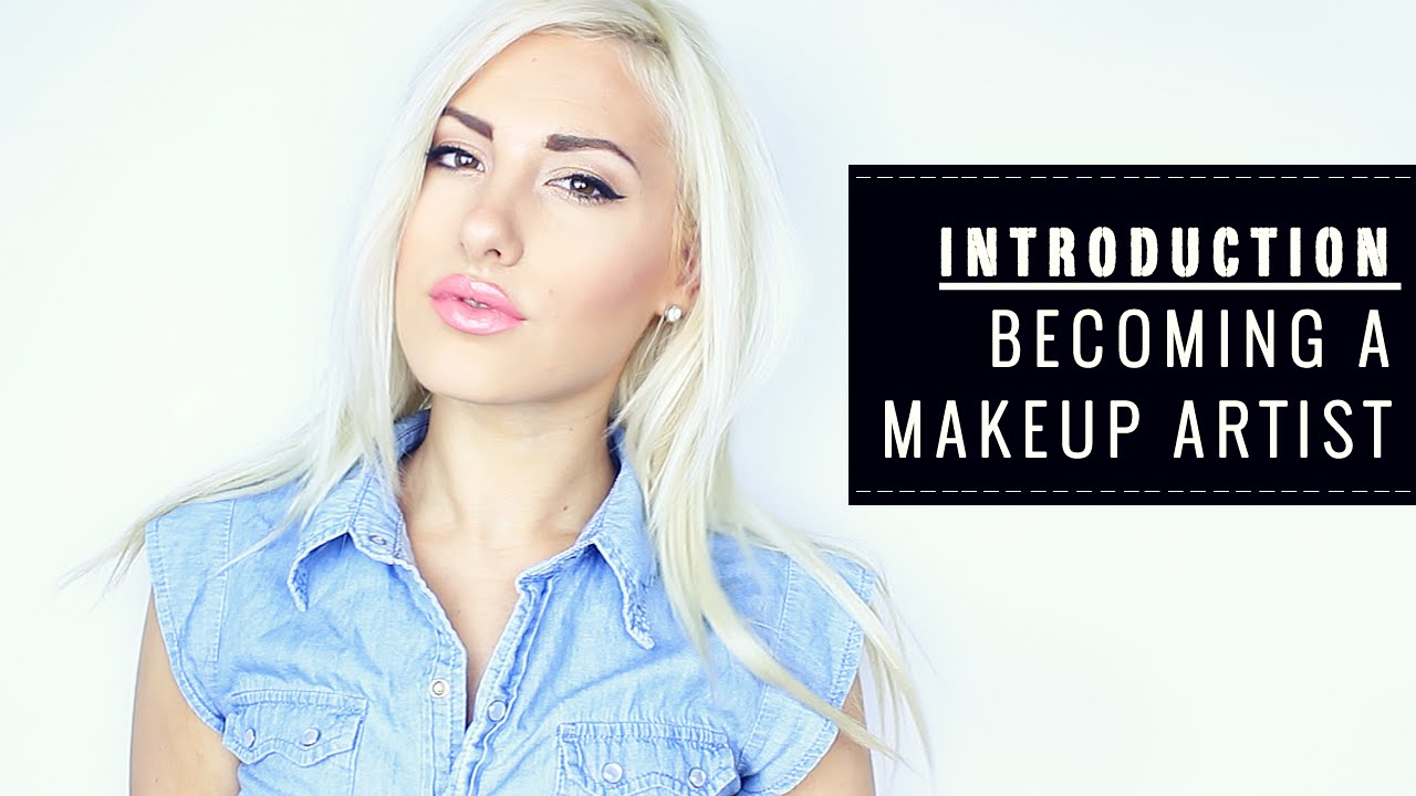 How to Become a Makeup Artist // Introduction ? Stefy ...