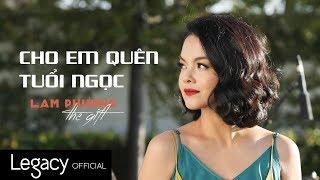 Cho Em Quên Tuổi Ngọc | LAM PHƯƠNG - The Gift | Phạm Quỳnh Anh