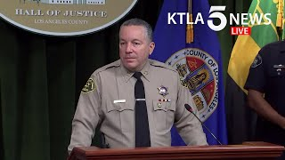 Los Angeles County sheriff, other law enforcement officials address protests, unrest in the region