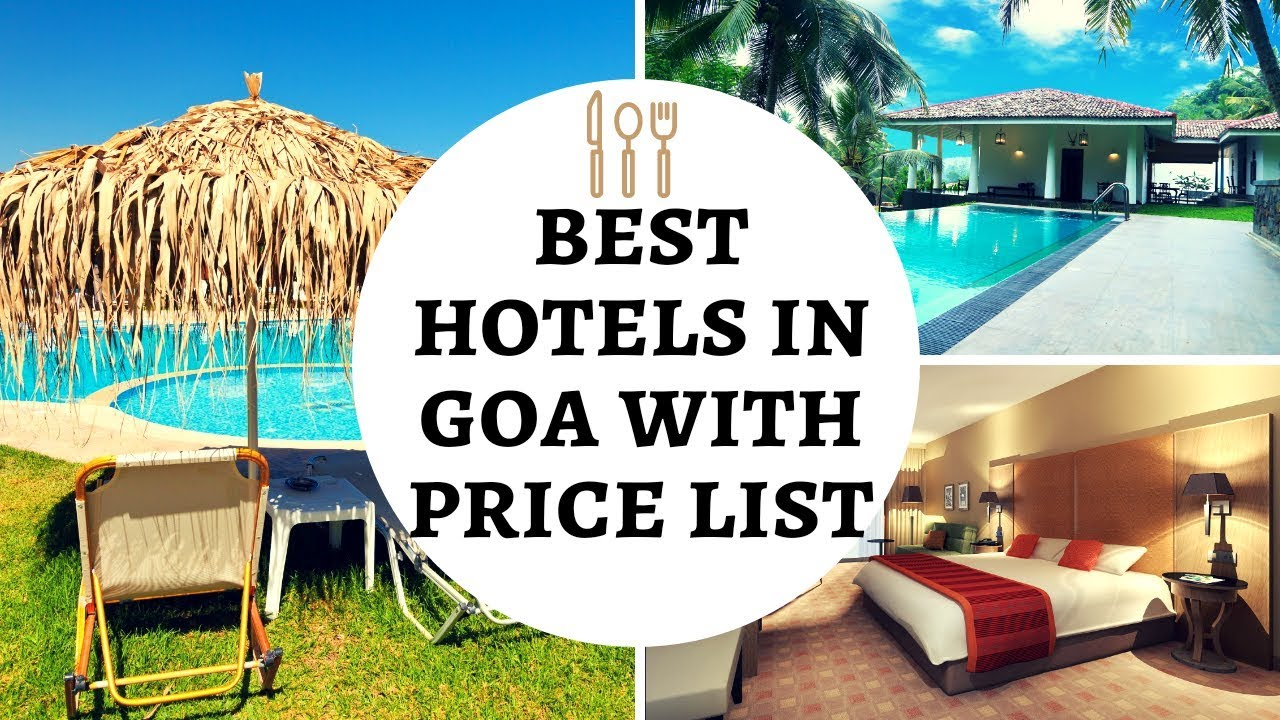 Best Hotels In Goa With Price List Booking Hotel