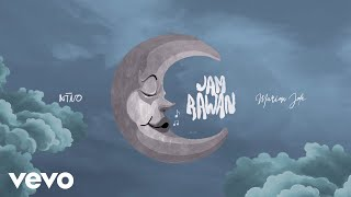 Nino, Marion Jola - Jam Rawan (Official Lyric Video)