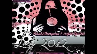 Frank Cherryman - Lady 2012 (Cristian Gil Oficial Remix)