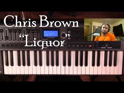 Piano Lesson   Chris Brown   Liquor
