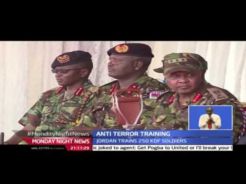 Monday Night NEWS:  Kenya anti terror training partnership kicks off with Jordan's king Abdullah