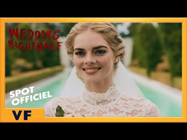 Wedding Nightmare | Spot [Officiel] Cache-cache 20' VF HD | 2019