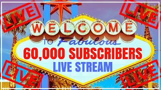 🔴 Welcome to FABULOUS 60,000 Subscribers 🎉  LIVE from LAS VEGAS Casino! ✦ Brian Christopher