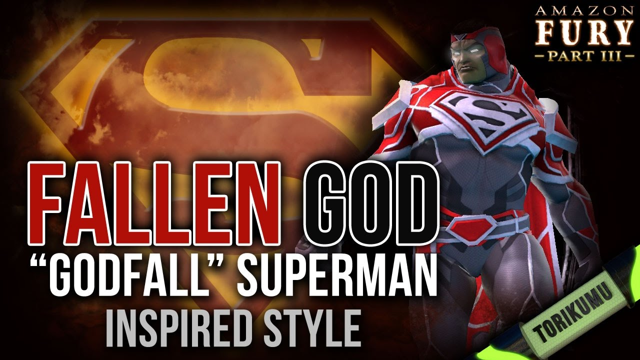 DCUO: Fallen God Style (Inspired by Godfall Superman) | Episode 27: Amazon  Fury Part 3