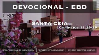 1 Coríntios 11.23-29  - Santa Ceia