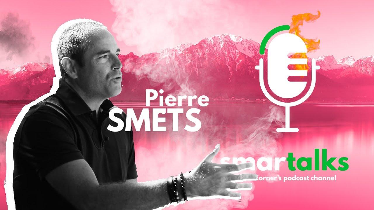 Smartalks avec Pierre Smets et Nicolas Nervi Montreux.