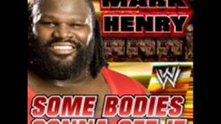 "WWE Mark Henry 2011 Theme Song -""Some Bodies Gonna Get It"" [Single Album - iTunes Released] + DL"