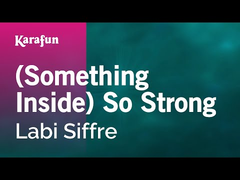 Karaoke Something Inside So Strong  Labi Siffre *