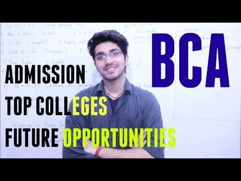 BCA | Career Opportunities | Admission | What to do after BCA | Everything about BCA