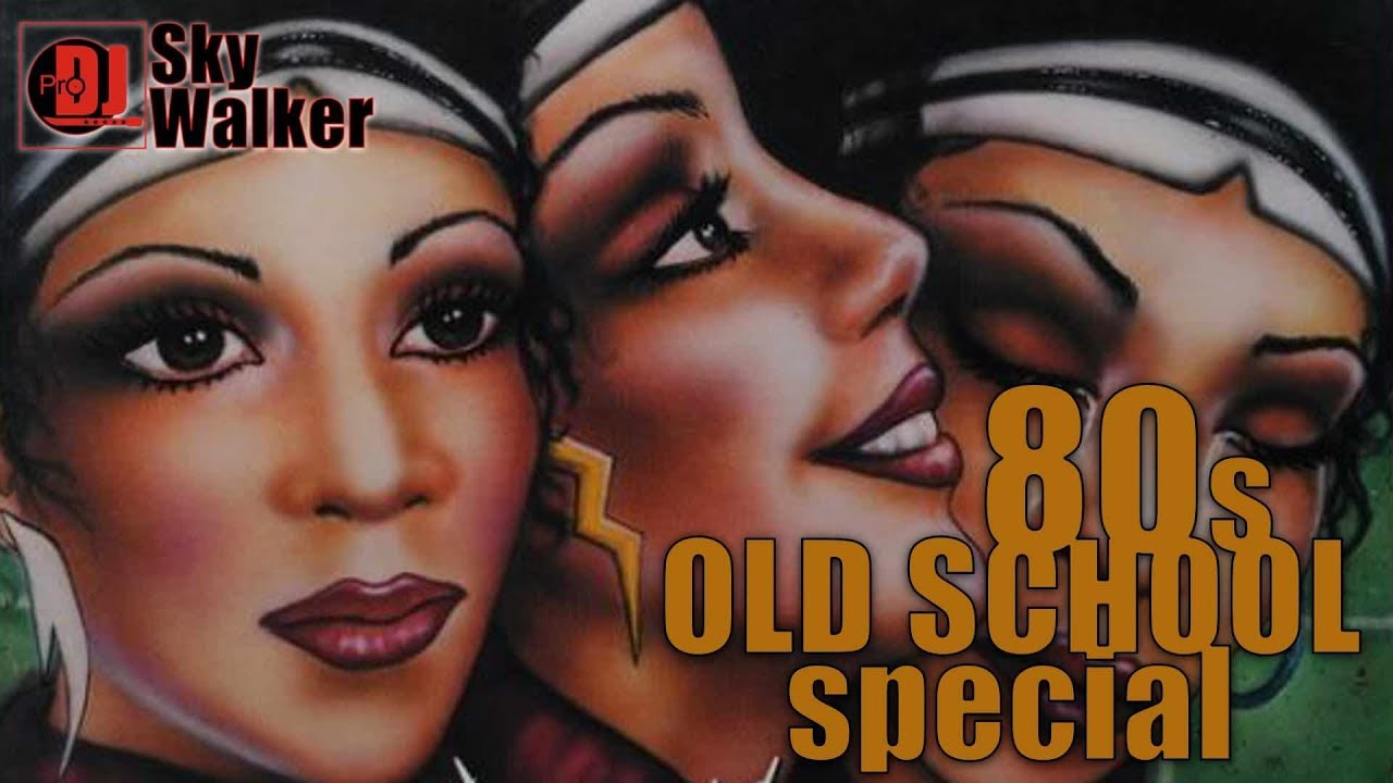 DJ SkyWalker #44 | Old School 80s Black Music R&B Soul | OldSkool Special  Disco Party Mix