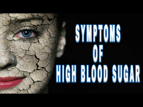 Symptoms of High Blood Sugar - What Are The Symptoms of Diabetes
