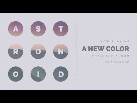 "Astronoid ""A New Color"" [Track Premiere - ""Astronoid"" - 2019] Mp3"