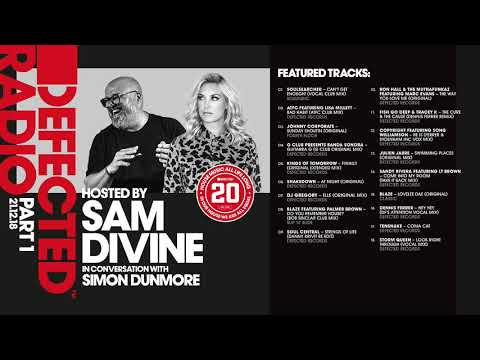 Defected 20 presented by Sam Divine & Simon Dunmore - House Music All Life Long (Part 1)