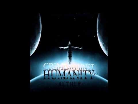 Crime Against Humanity -    Да Взовьется Пепел