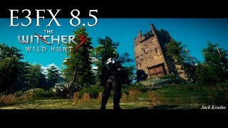 THE WITCHER 3 - MOD GRÁFICO E3FX  8.5 (Original Bloom) - ULTRA SETTINGS