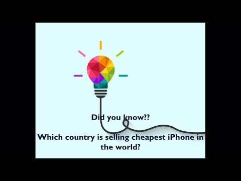 Did You Know...Which Country is Selling Cheapest iPhone in the World....must watch video