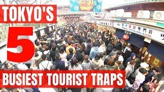 TOKYO Japan's 5 Busiest Tourist Traps to WATCH OUT for