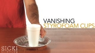 Vanishing Styrofoam Cups - Sick Science! #101