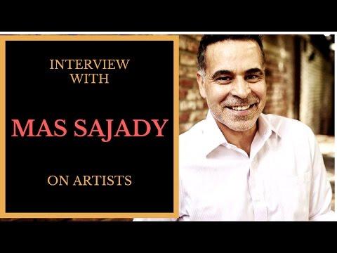 Mas Sajady Interview on Artists