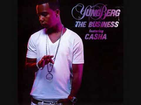 Yung Berg Feat. Casha - The Business