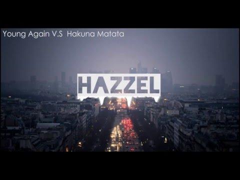 Young Again ( KURA Remix ) V.S Hakuna Matata (Hardwell Edit )