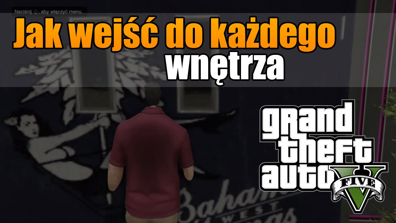 Gta 5 jak wej do ka dego wn trza how to get in any for Gta v bedroom door locked