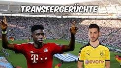 Dembélé zu Bayern ? | Volland zu Dortmund ? | Transfers und Transfergerüchte