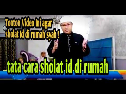 Tata Cara Syah Sholat Idul Fitri Di Rumah - YouTube
