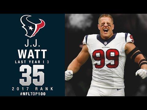 #35: J.J. Watt (DE, Texans) | Top 100 Players of 2017 | NFL
